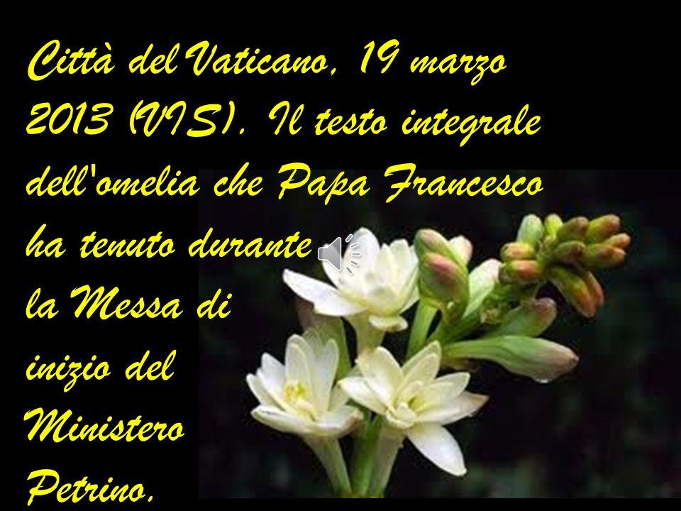 Città del Vaticano, 19 marzo 2013 (VIS).