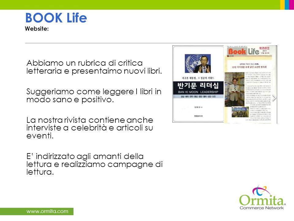 www.ormita.com Abbiamo un rubrica di critica letteraria e presentaimo nuovi libri.