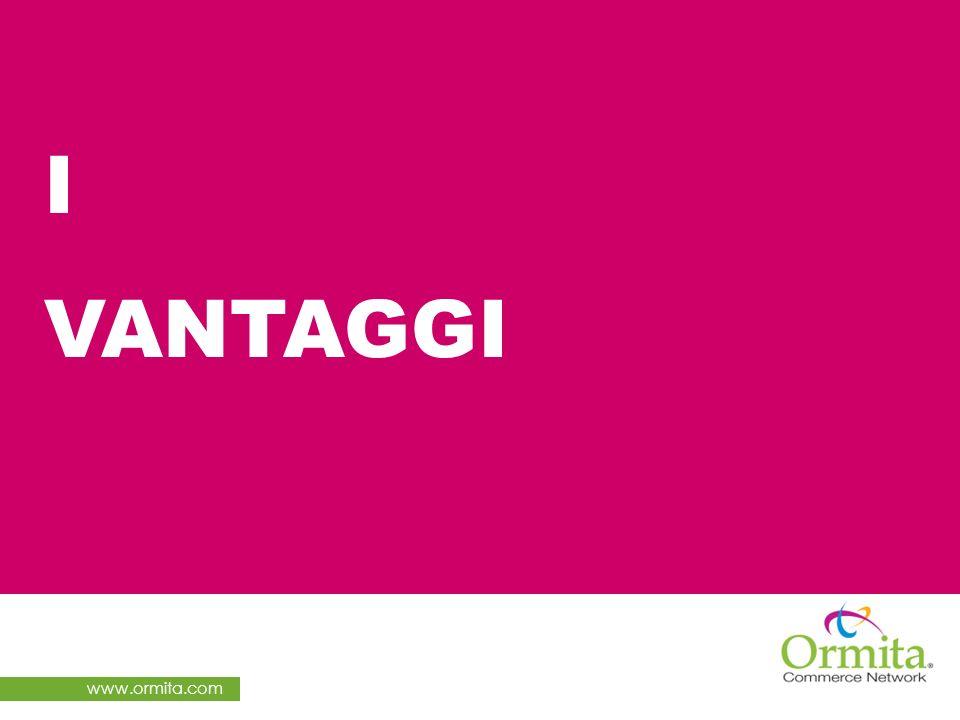 www.ormita.com I VANTAGGI