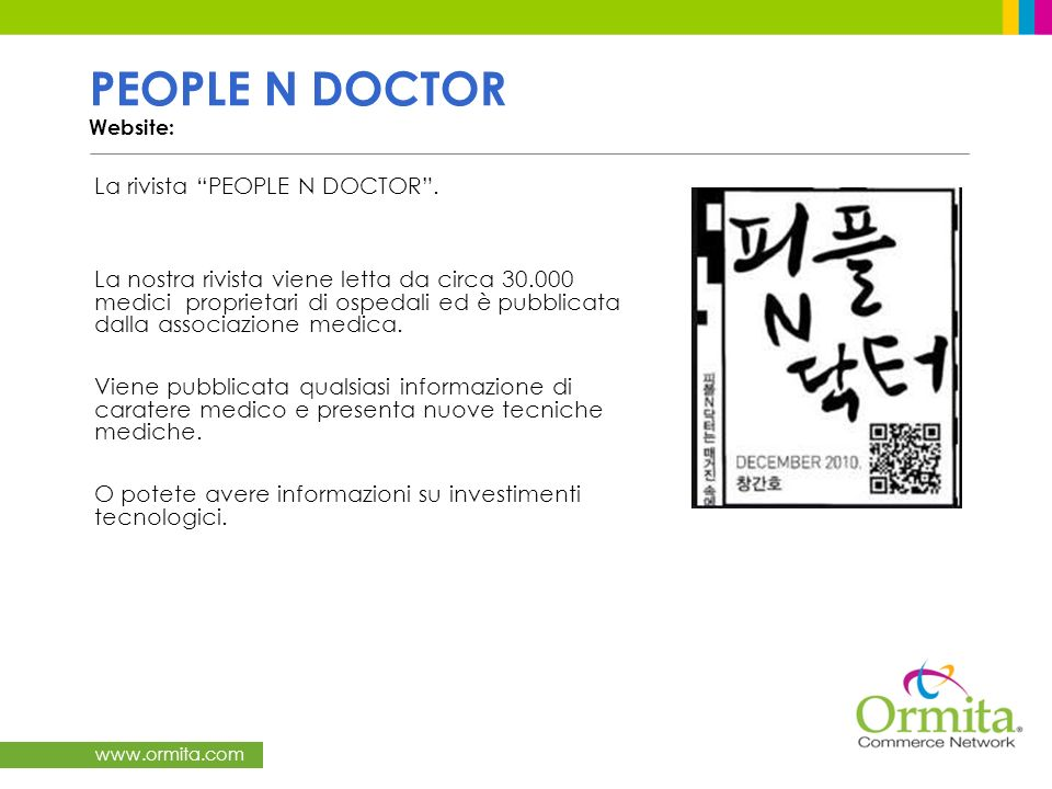 www.ormita.com PEOPLE N DOCTOR Website: La rivista PEOPLE N DOCTOR.