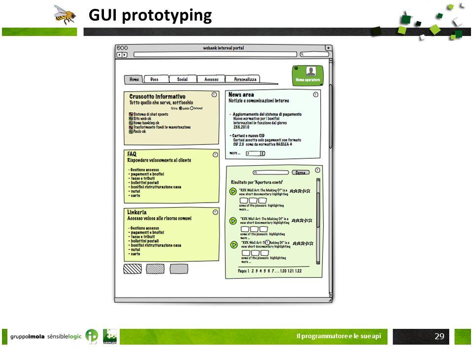 GUI prototyping Il programmatore e le sue api 29