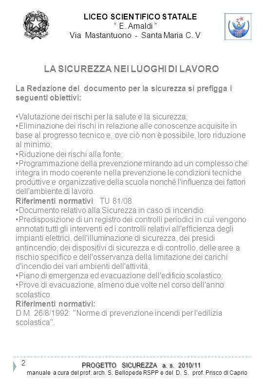 23 PROGETTO SICUREZZA a.s. 2010/11 PROGETTO SICUREZZA a.
