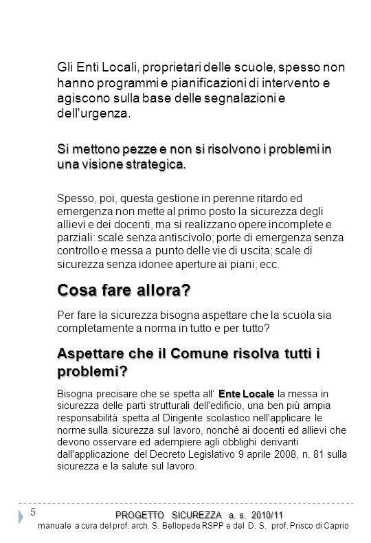 56 PROGETTO SICUREZZA a.s. 2010/11 PROGETTO SICUREZZA a.