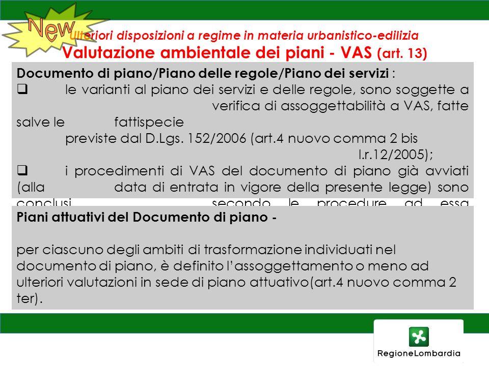 Ulteriori disposizioni a regime in materia urbanistico-edilizia Valutazione ambientale dei piani - VAS (art.