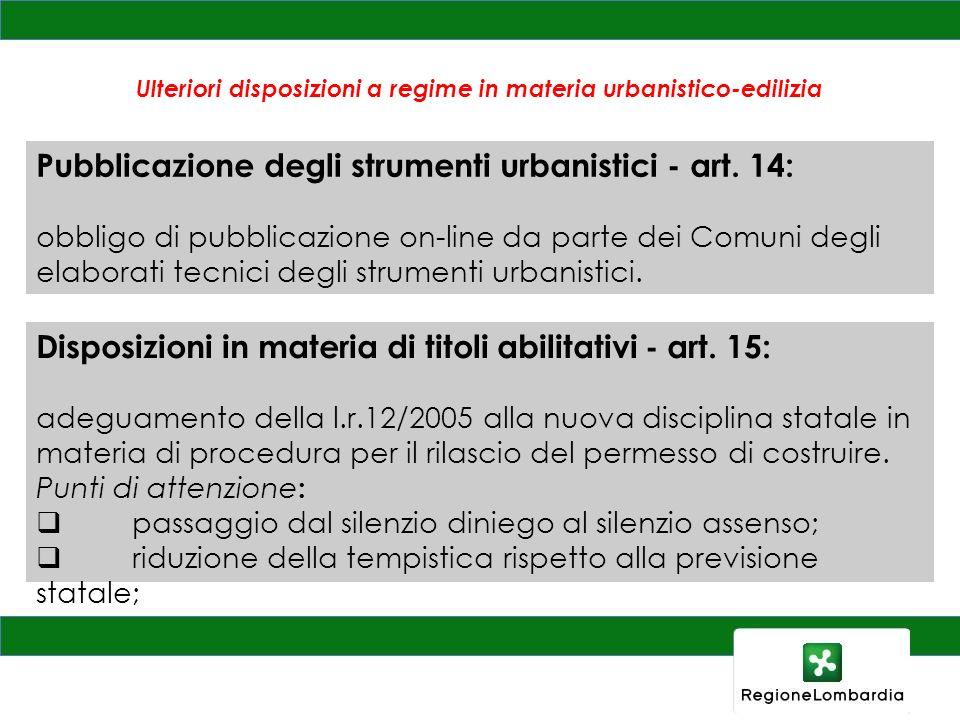 Ulteriori disposizioni a regime in materia urbanistico-edilizia Disposizioni in materia di titoli abilitativi - art. 15: adeguamento della l.r.12/2005