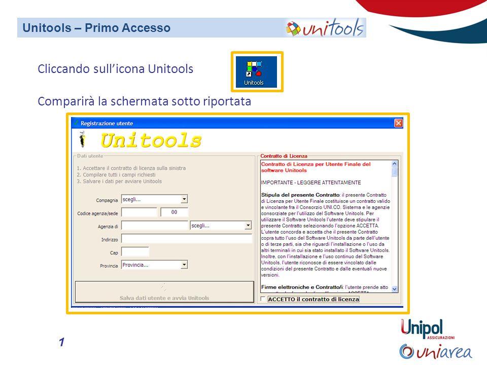 1 Cliccando sullicona Unitools Comparirà la schermata sotto riportata Unitools – Primo Accesso