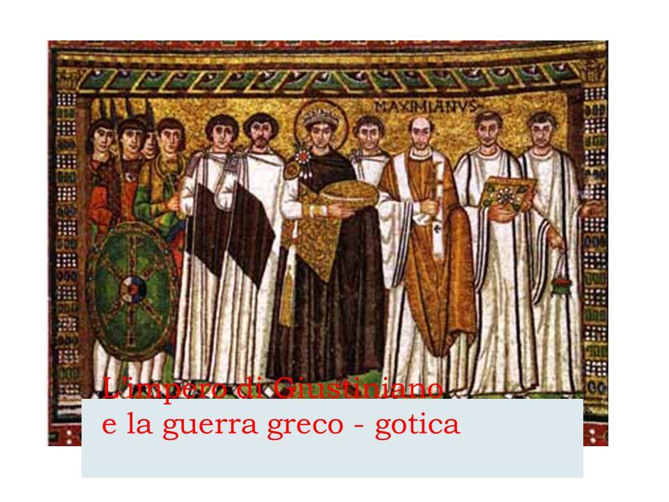 Limpero di Giustiniano e la guerra greco - gotica