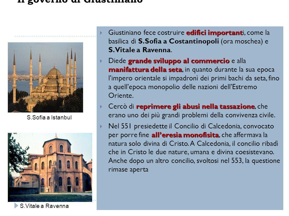 edifici important Giustiniano fece costruire edifici importanti, come la basilica di S.Sofia a Costantinopoli (ora moschea) e S.Vitale a Ravenna. gran