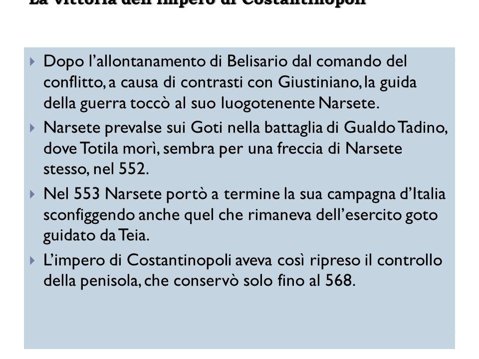 Dopo lallontanamento di Belisario dal comando del conflitto, a causa di contrasti con Giustiniano, la guida della guerra toccò al suo luogotenente Nar