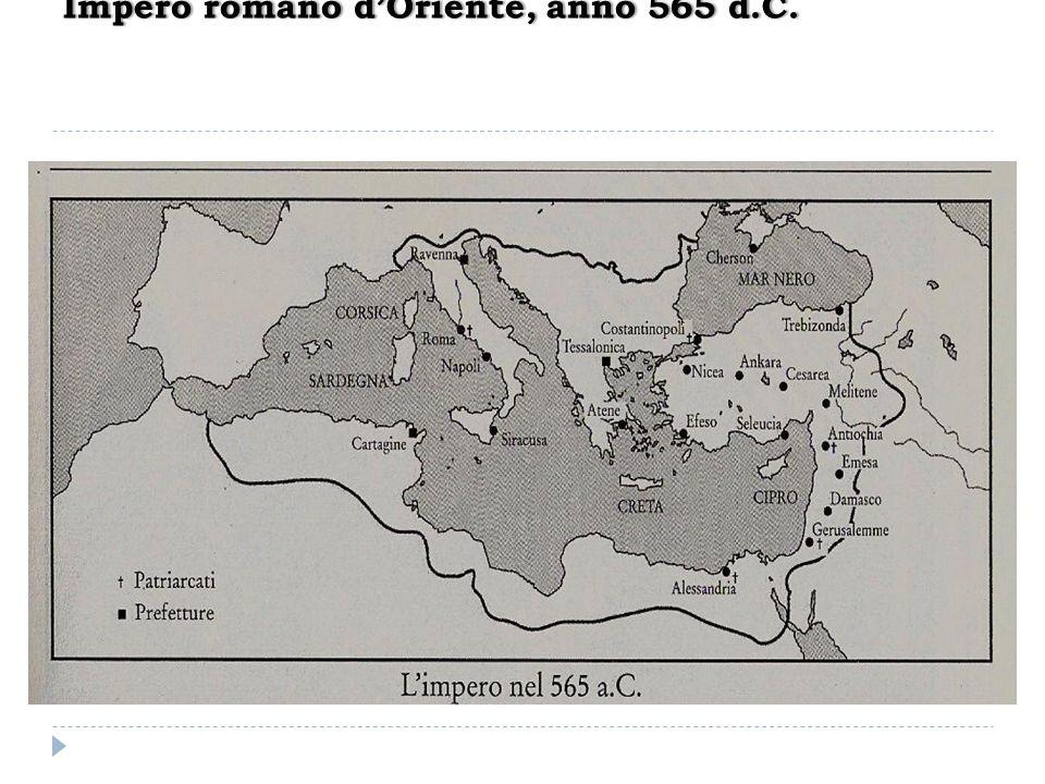 Impero romano dOriente, anno 565 d.C.Impero romano dOriente, anno 565 d.C.