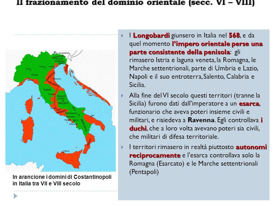 Longobardi 568 limpero orientale perse una parte consistente della penisola I Longobardi giunsero in Italia nel 568, e da quel momento limpero orienta