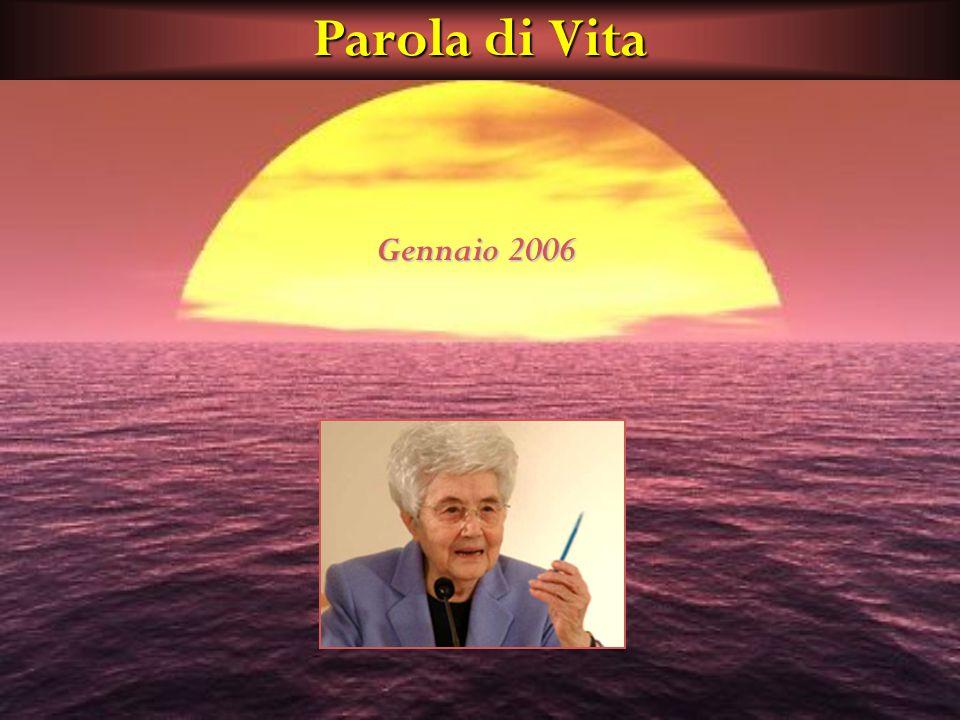 Parola di Vita Gennaio 2006