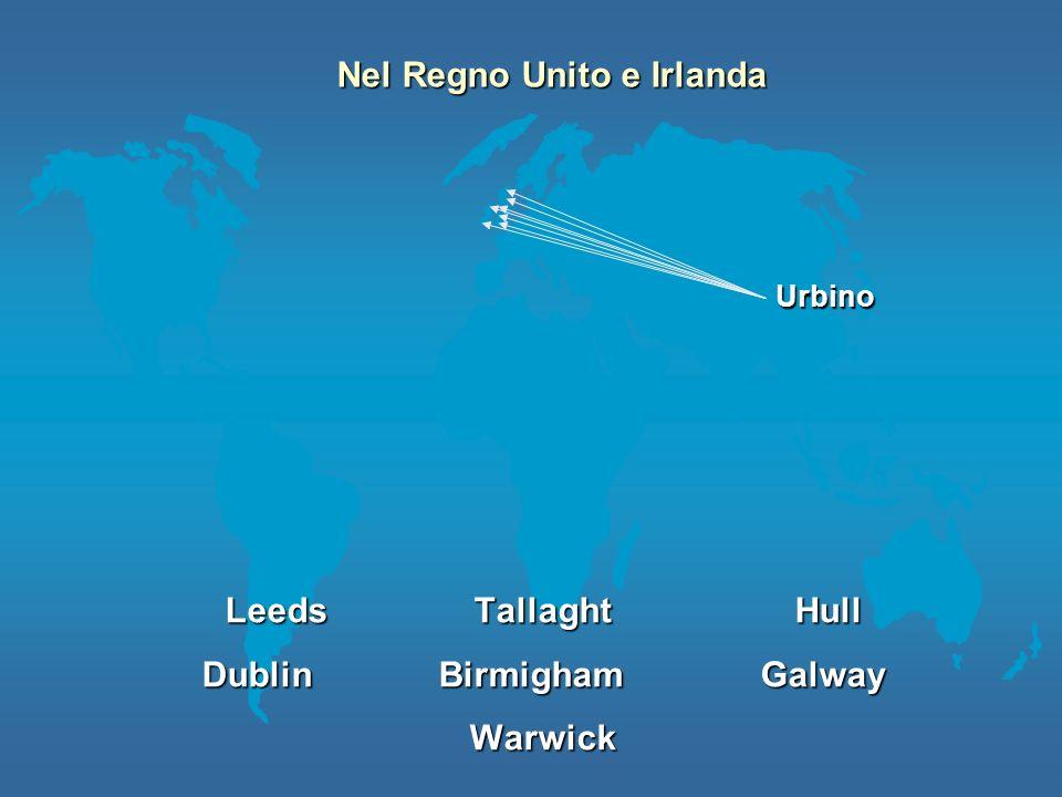 Leeds Tallaght Hull Dublin Birmigham Galway Warwick Nel Regno Unito e Irlanda Urbino