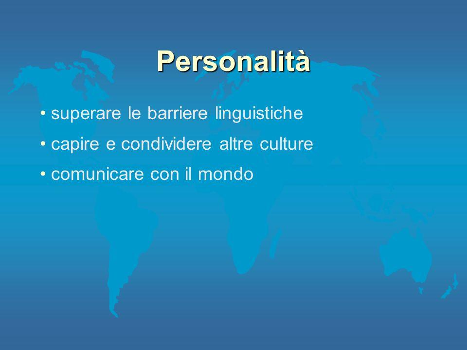 Personalità superare le barriere linguistiche capire e condividere altre culture comunicare con il mondo