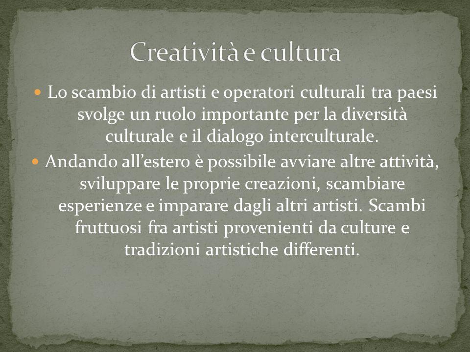 Lo scambio di artisti e operatori culturali tra paesi svolge un ruolo importante per la diversità culturale e il dialogo interculturale. Andando alles