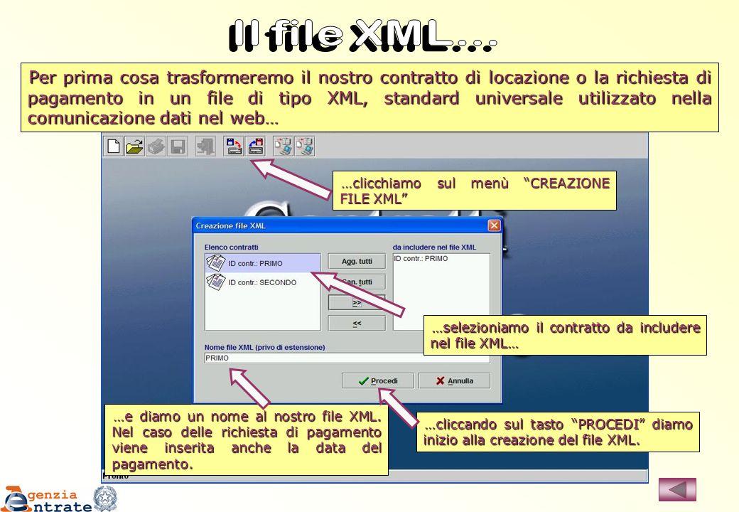 Per prima cosa trasformeremo il nostro contratto di locazione o la richiesta di pagamento in un file di tipo XML, standard universale utilizzato nella