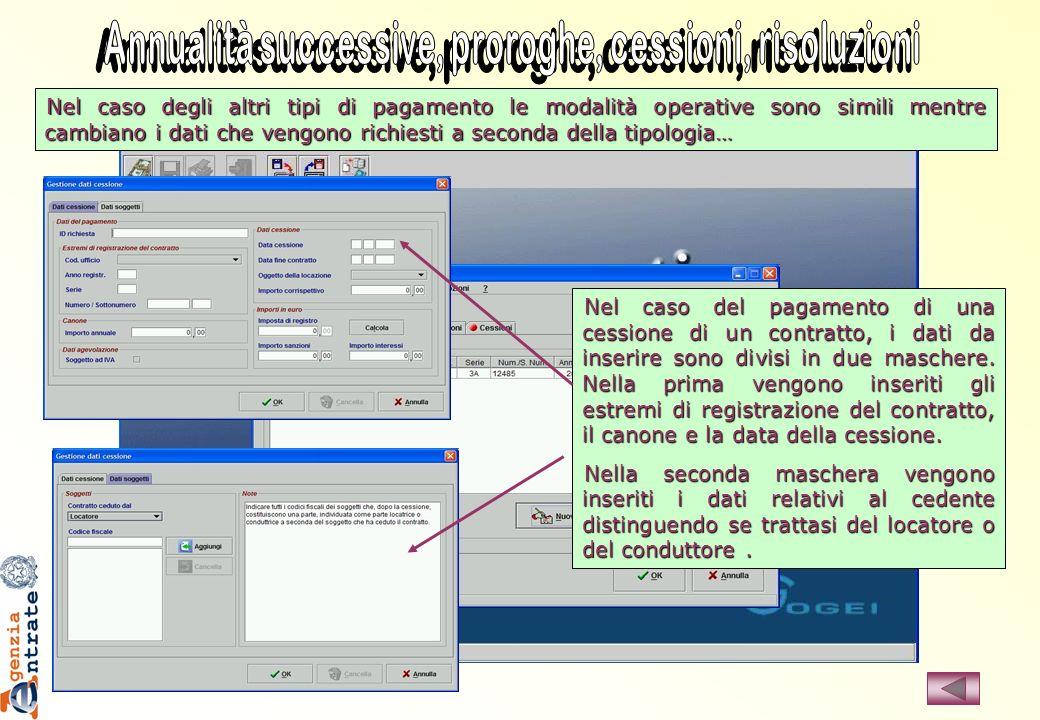 Nel caso degli altri tipi di pagamento le modalità operative sono simili mentre cambiano i dati che vengono richiesti a seconda della tipologia… Nel c