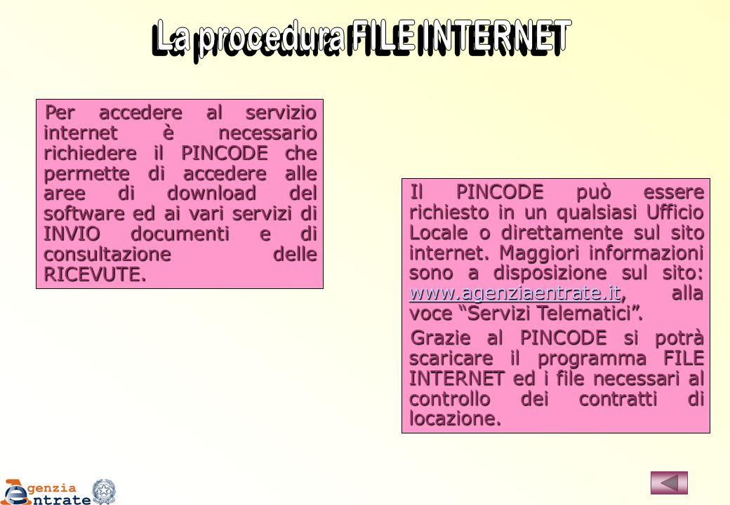 Per accedere al servizio internet è necessario richiedere il PINCODE che permette di accedere alle aree di download del software ed ai vari servizi di