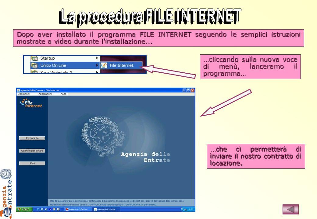 Dopo aver installato il programma FILE INTERNET seguendo le semplici istruzioni mostrate a video durante linstallazione... …cliccando sulla nuova voce