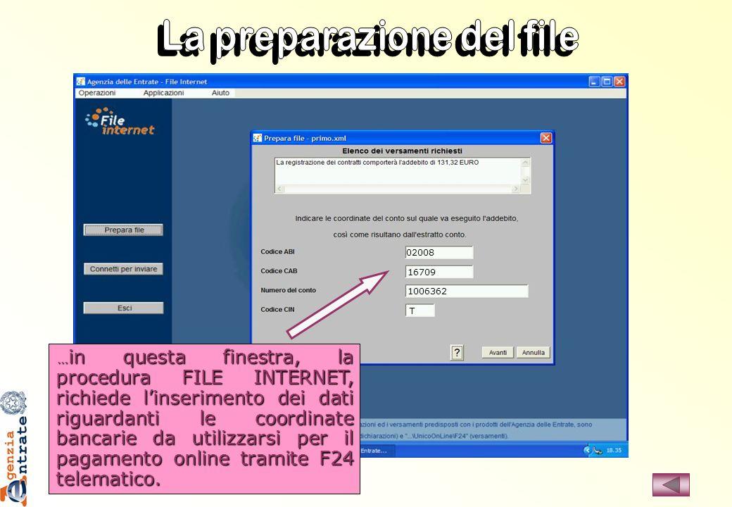 … in questa finestra, la procedura FILE INTERNET, richiede linserimento dei dati riguardanti le coordinate bancarie da utilizzarsi per il pagamento on