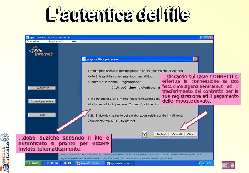 …dopo qualche secondo il file è autenticato e pronto per essere inviato telematicamente. …cliccando sul tasto CONNETTI si effettua la connessione al s