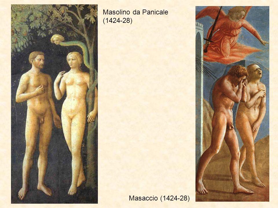 Masolino da Panicale (1424-28) Masaccio (1424-28)