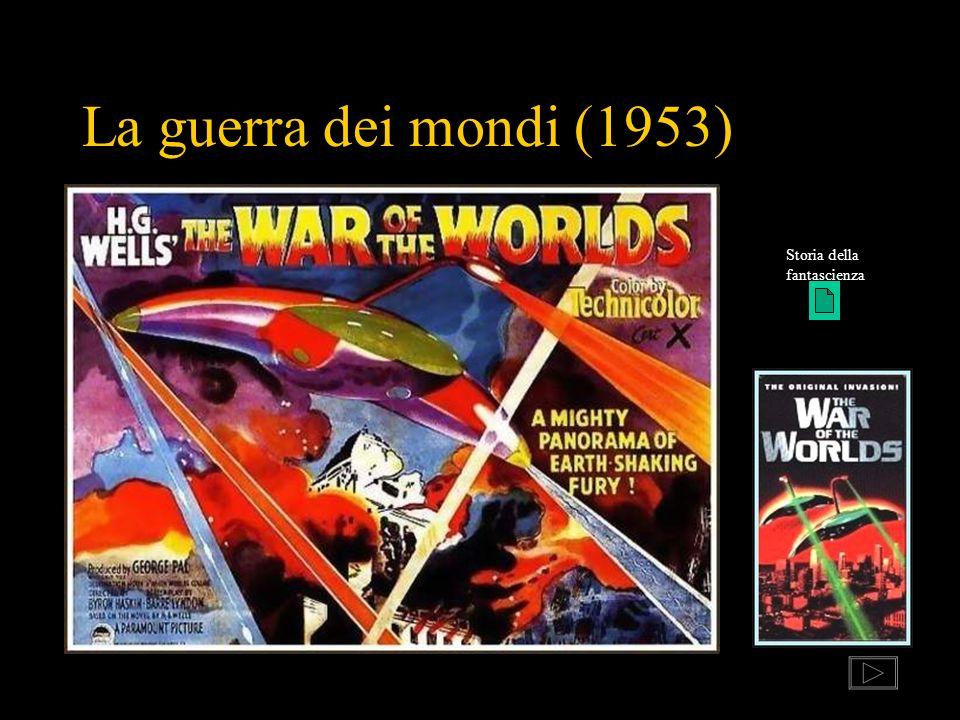La guerra dei mondi (1953) Storia della fantascienza