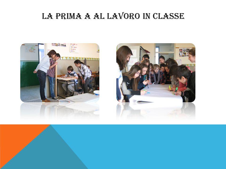 LA PRIMA A AL LAVORO IN CLASSE
