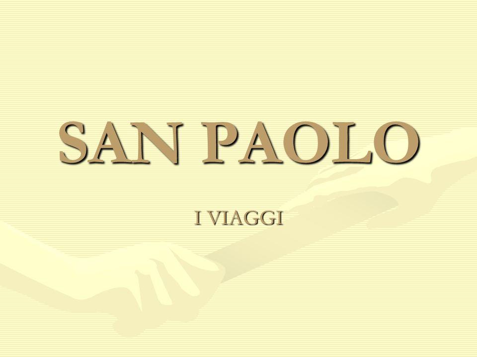 SAN PAOLO LA VITA 1^ VIAGGIO 2^ VIAGGIO LA CONVERSIONE 3^ VIAGGIO SAN PAOLO NELLA LETTERATURA SAN PAOLO IN MUSICAL IN SIRIA CON PAOLO SAN PAOLO FUORI LE MURA IL VATICANO