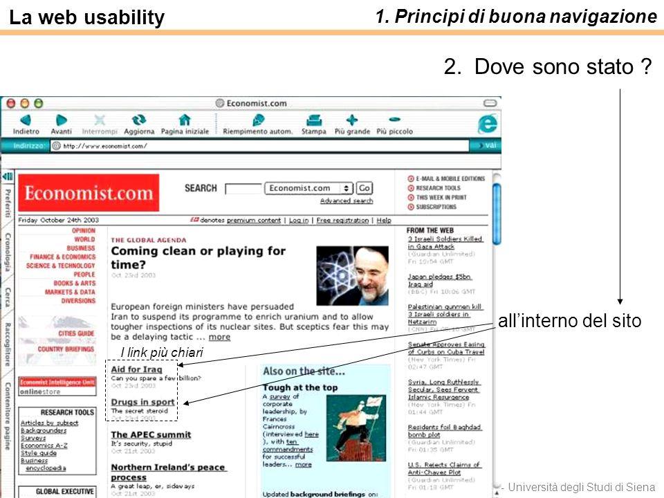 Luca Save e Francesca Rizzo - Università degli Studi di Siena allinterno del sito La web usability 1. Principi di buona navigazione 2. Dove sono stato