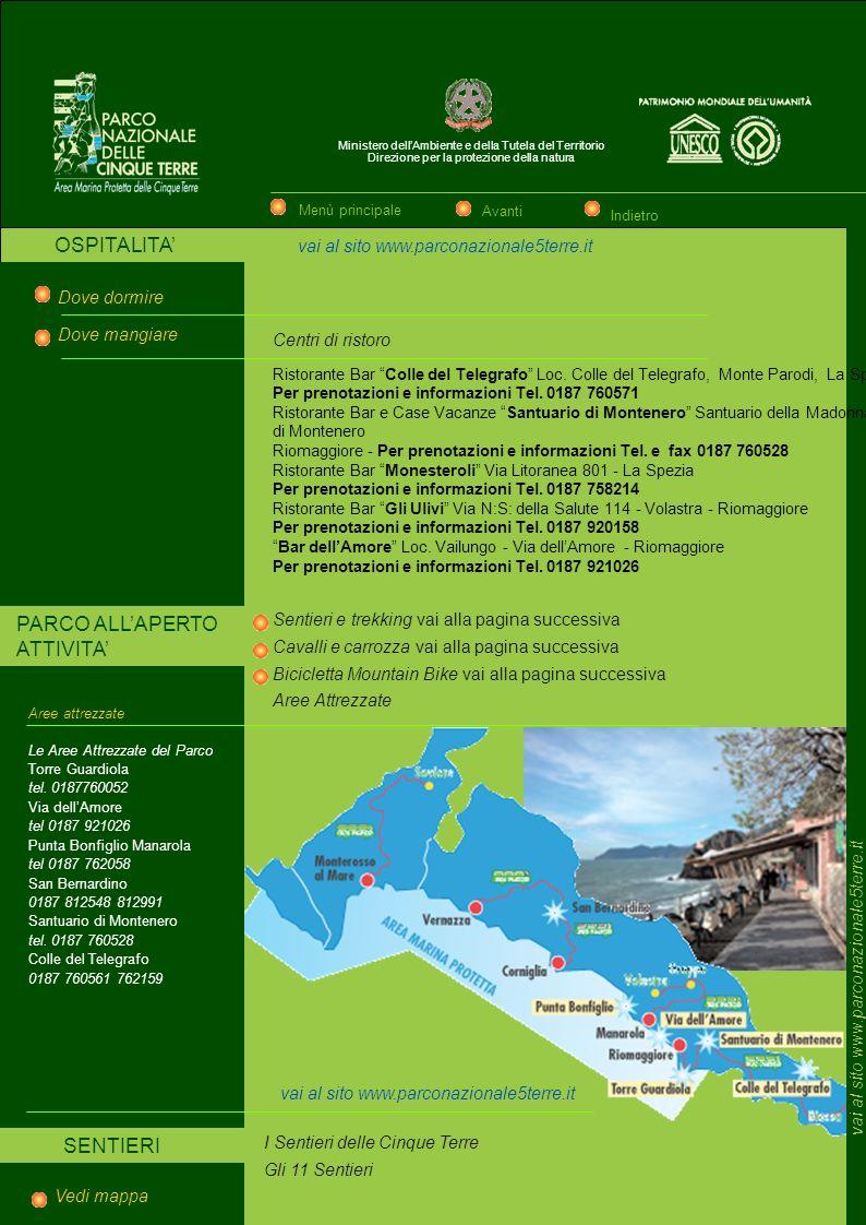 Ministero dellAmbiente e della Tutela del Territorio Direzione per la protezione della natura CARTA SERVIZI vai al sito www.parconazionale5terre.it Al