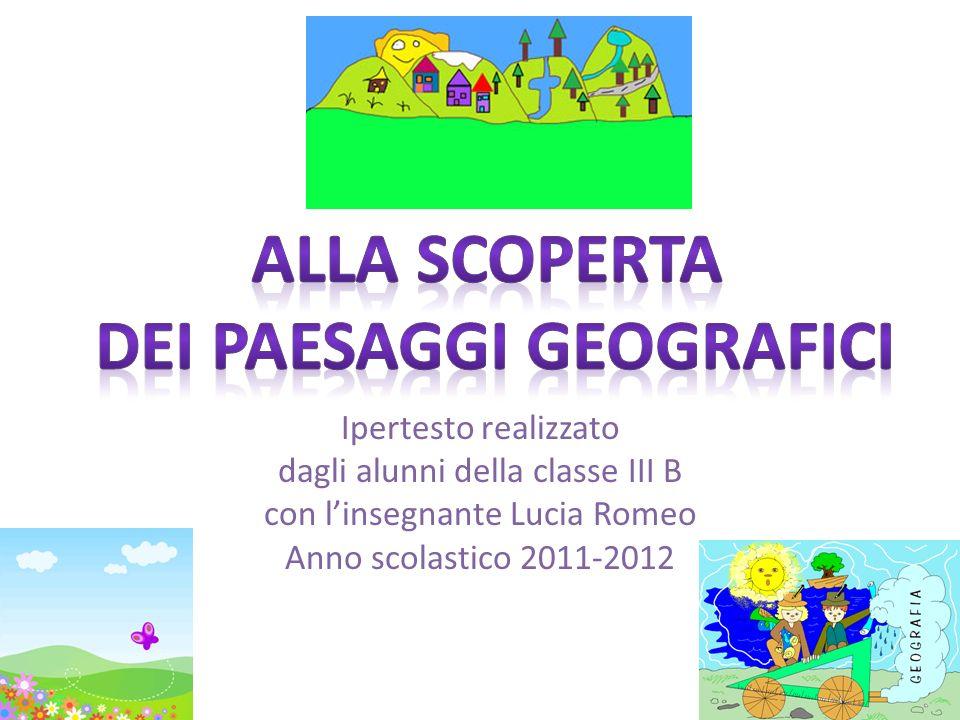 Ipertesto realizzato dagli alunni della classe III B con linsegnante Lucia Romeo Anno scolastico 2011-2012
