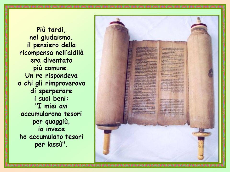 Dio non domandava tanto prima che venisse Cristo. LAntico Testamento considerava un bene, una benedizione di Dio la ricchezza terrena e, se chiedeva d