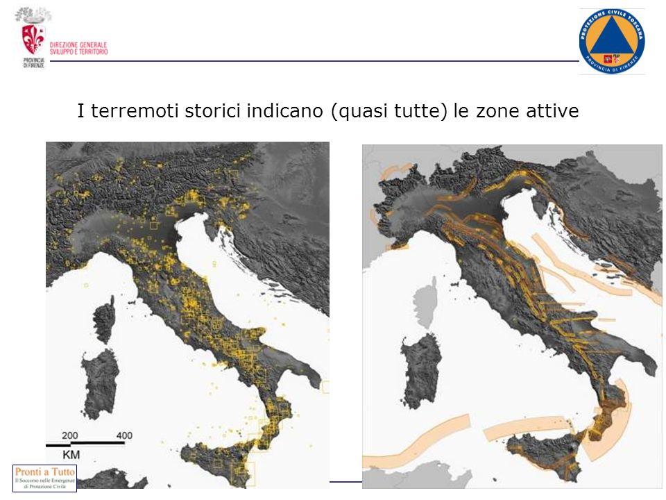 I terremoti storici indicano (quasi tutte) le zone attive