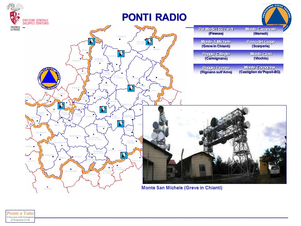 Immediatamente attivabili COMPOSIZIONE Monte San Michele (Greve in Chianti) Monte San Michele (Greve in Chianti) Monte Carnevale (Marradi) Monte Giovi
