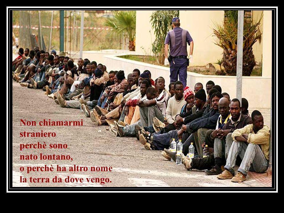 NON CHIAMARMI STRANIERO! Canzone-poema di: Rafael Amor Montaggio: Lorenzo Pascua Traduzione italiana dallo spagnolo: Fr.Massignani-Peg. Clicca