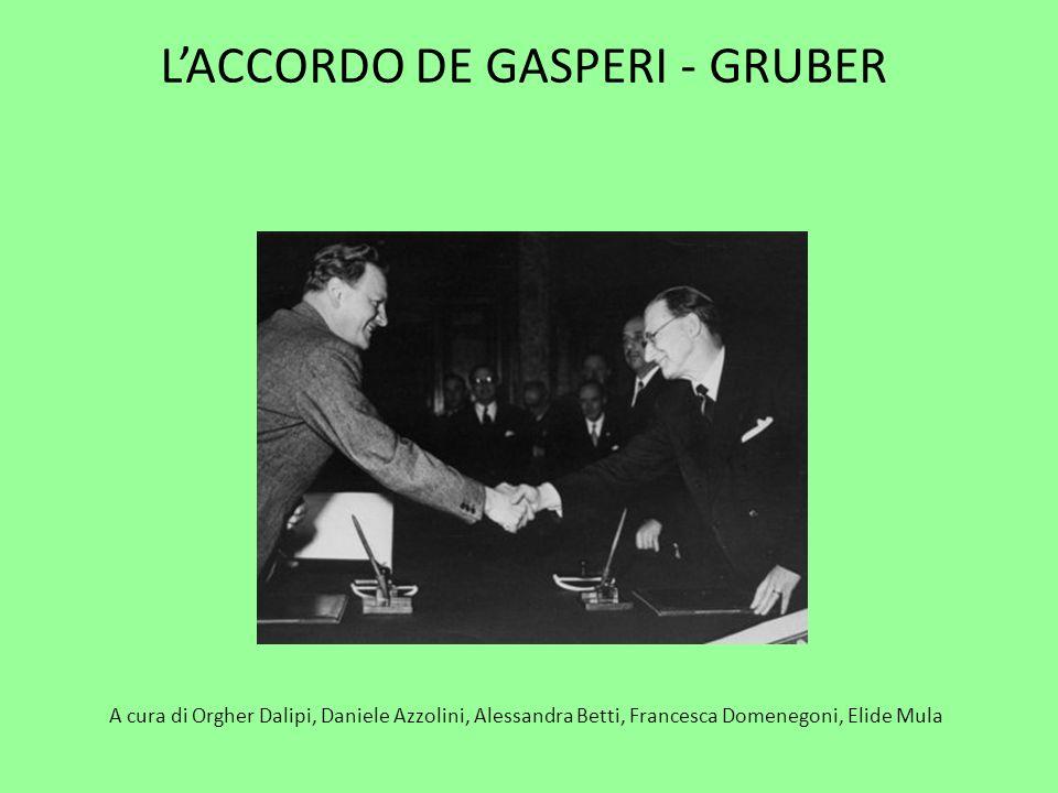 LACCORDO DE GASPERI - GRUBER A cura di Orgher Dalipi, Daniele Azzolini, Alessandra Betti, Francesca Domenegoni, Elide Mula