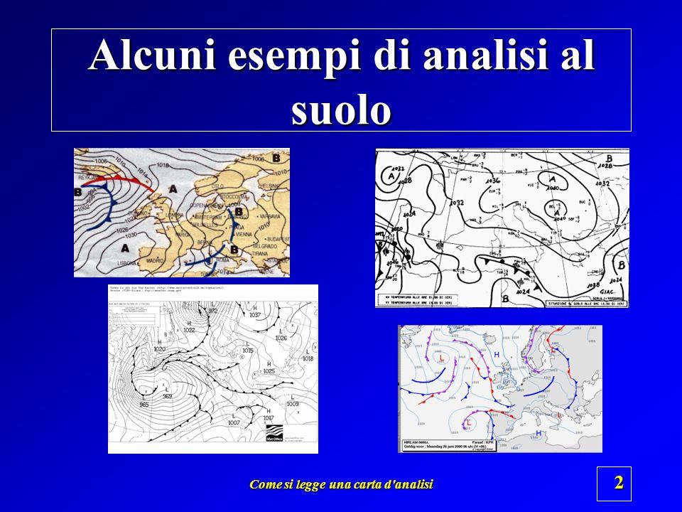 Come si legge una carta d'analisi 1 Istituto Tecnico Aeronautico Euclide – Bari Seminario di Meteorologia Applicata A cura di Vittorio Villasmunta Pre