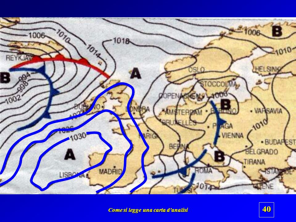 Come si legge una carta d'analisi 39 Seconda parte Istituto Tecnico Aeronautico Euclide – Bari Seminario di Meteorologia Applicata Come si legge una c