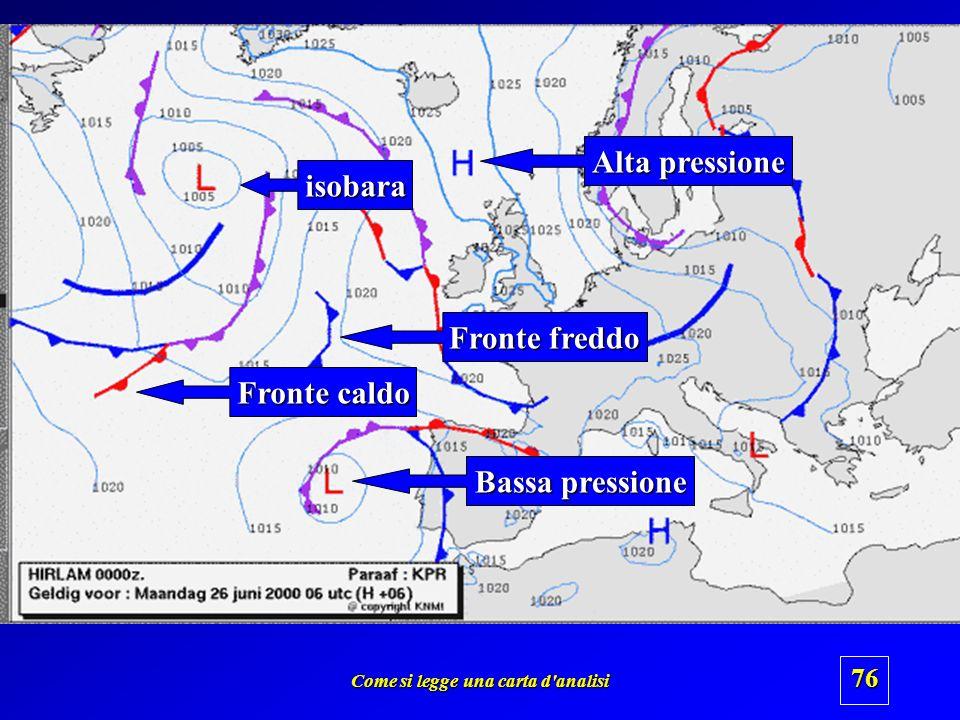 Come si legge una carta d'analisi 75 capire il tipo prevalente di maltempo Rovesci e temporali Precipitazioni continue Rovesci e temporali