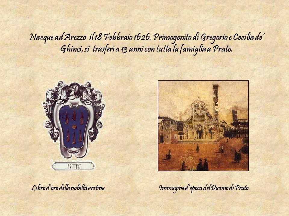 Nacque ad Arezzo il 18 Febbraio 1626. Primogenito di Gregorio e Cecilia de Ghinci, si trasferì a 13 anni con tutta la famiglia a Prato. Immagine depoc