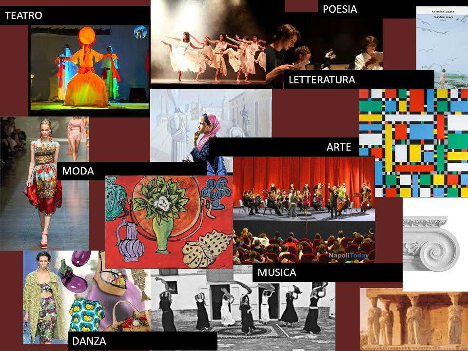 TEATRO ARTE MODA MUSICA DANZA POESIA LETTERATURA