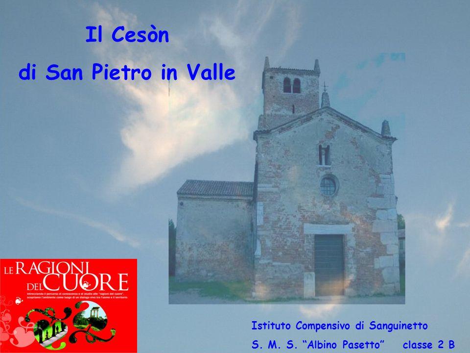Il Cesòn di San Pietro in Valle Istituto Compensivo di Sanguinetto S.