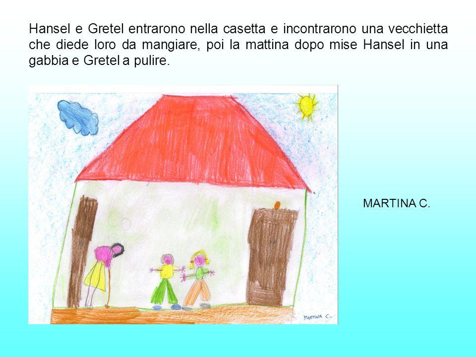 Hansel e Gretel entrarono nella casetta e incontrarono una vecchietta che diede loro da mangiare, poi la mattina dopo mise Hansel in una gabbia e Gret