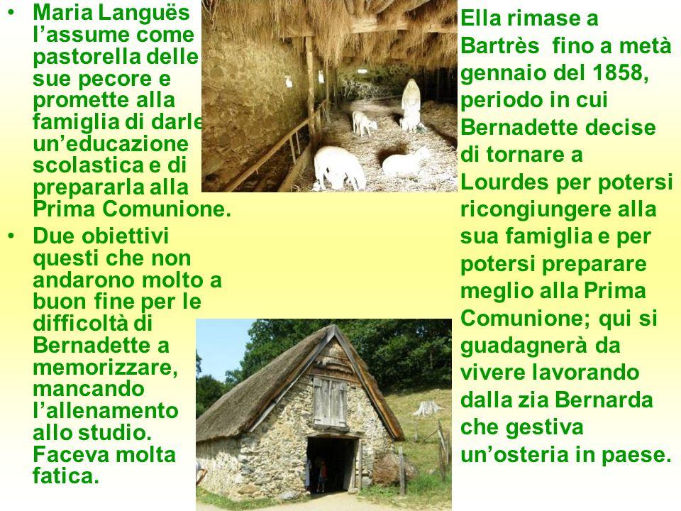 Maria Languës lassume come pastorella delle sue pecore e promette alla famiglia di darle uneducazione scolastica e di prepararla alla Prima Comunione.