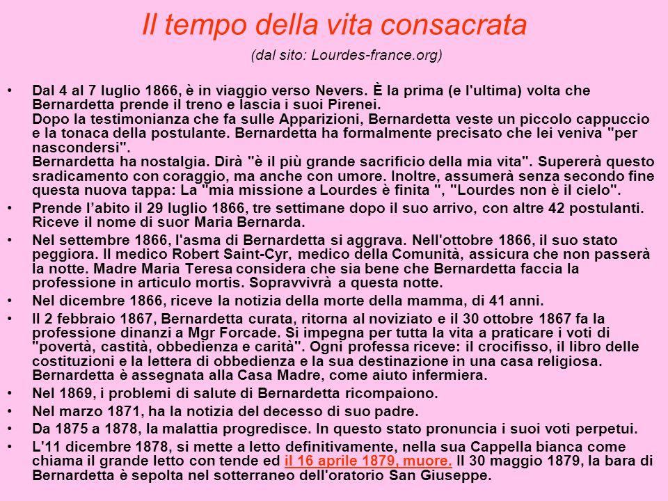 Il tempo della vita consacrata (dal sito: Lourdes-france.org) Dal 4 al 7 luglio 1866, è in viaggio verso Nevers. È la prima (e l'ultima) volta che Ber