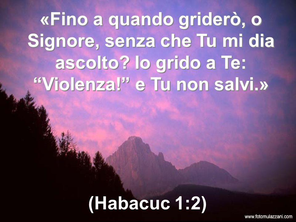 … Io grido a Te, ma tu non mi rispondi; ti sto davanti, ma Tu non mi consideri!» (Giobbe 19:7/30:20)