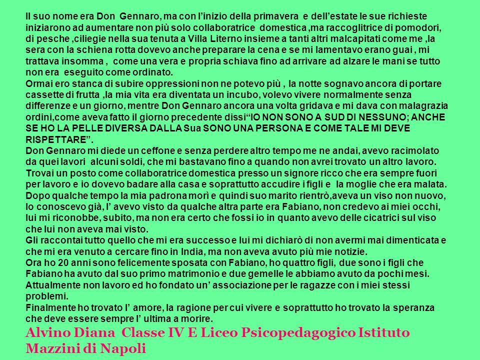 Il suo nome era Don Gennaro, ma con linizio della primavera e dellestate le sue richieste iniziarono ad aumentare non più solo collaboratrice domestic