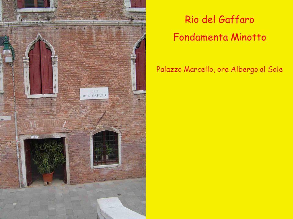 Rio del Gaffaro Fondamenta Minotto Palazzo Marcello, ora Albergo al Sole