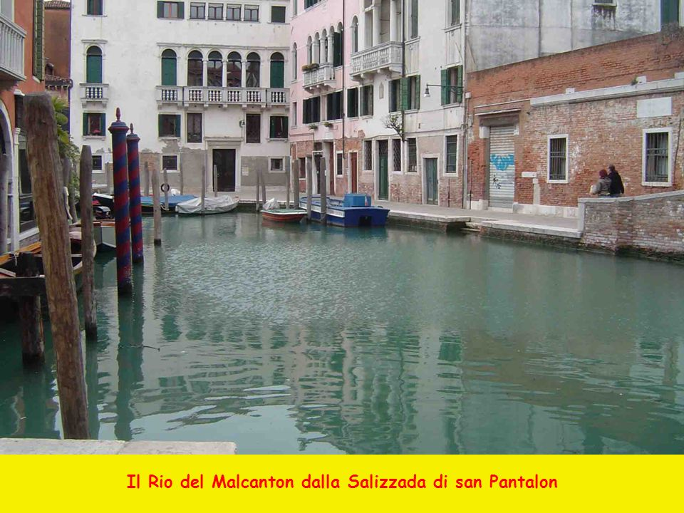 Il Rio del Malcanton dalla Salizzada di san Pantalon